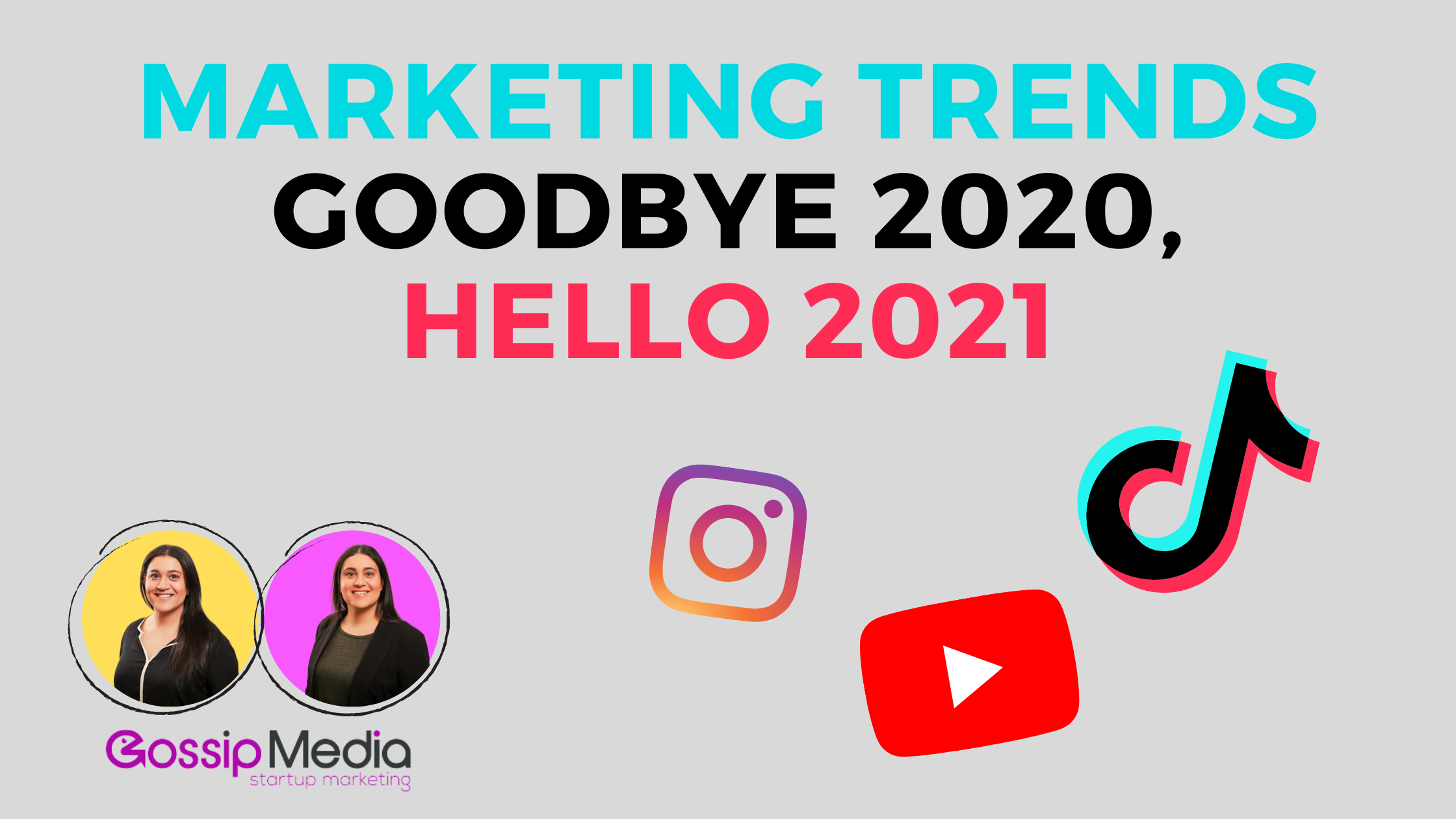 goodbye 2020, marketing trends you need to know